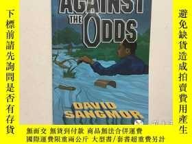 二手書博民逛書店Against罕見the odds(英文原版)Y21957 Da