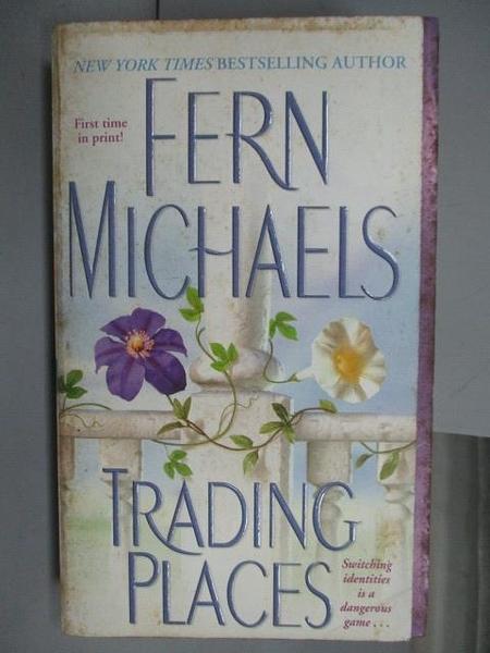 【書寶二手書T4/原文小說_OAB】Trading Places_Fern Michales