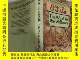 二手書博民逛書店kenneth罕見Grahame the wind in the Willows 肯尼斯·格雷厄姆《柳樹之風》