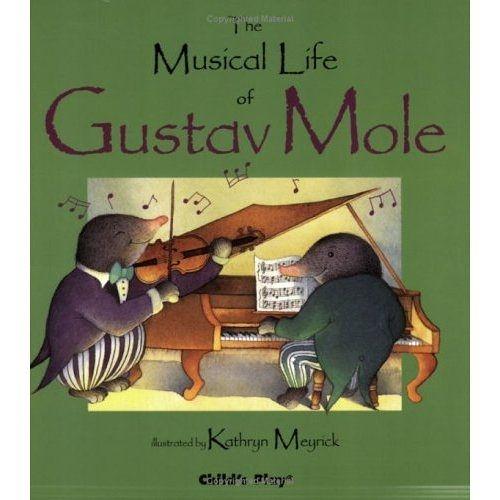 【店長推薦!!】THE MUSICAL LIFE OF GUSTAV MOLE /書+CD  ● 絕對要試聽並收藏的好繪本!●