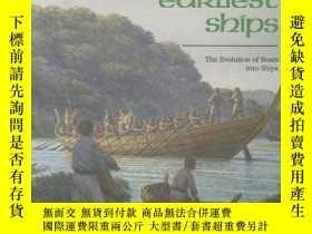 二手書博民逛書店The罕見Earliest Ships: The Evolution of Boats into Ships (C