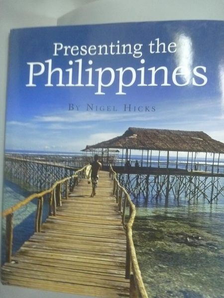 【書寶二手書T8/地理_XEJ】Presenting the Philippines_Hicks, Nigel