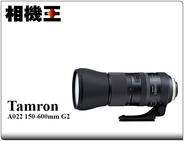 ★相機王★Tamron A022 SP 150-600mm F5-6.3 Di VC USD G2〔Canon版〕平輸