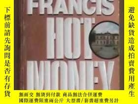 二手書博民逛書店英文原版罕見Hot Money by Dick Francis