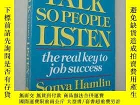 二手書博民逛書店How罕見to talk so people listen:th
