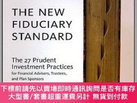 二手書博民逛書店預訂The罕見New Fiduciary Standard: The 27 Prudent Investment