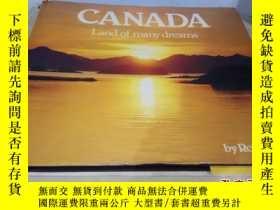 二手書博民逛書店大型外版畫冊:CANADA罕見Land of many dreams(加拿大的夢幻之地)Y222470 Rob