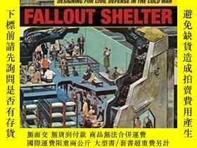 二手書博民逛書店Fallout罕見Shelter-沈降物掩體Y436638 David Monteyne Univ Of Mi