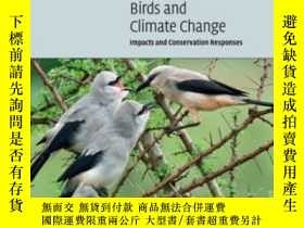二手書博民逛書店Birds罕見And Climate ChangeY256260 James W. Pearce-higgin