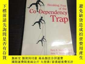 二手書博民逛書店英法德意等外文原版罕見Breaking Free of the CO-DEPENDENCY TRAP 1989年