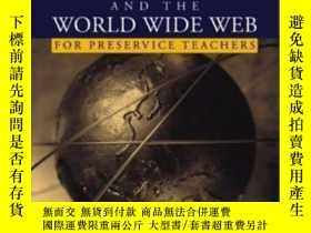 二手書博民逛書店The罕見Internet And The World Wide Web For Teachers (2nd Ed