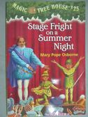 【書寶二手書T7/原文小說_GJE】Stage Fright on a Summer Night_Osborne, Ma