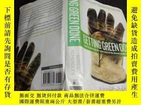 二手書博民逛書店原版英法德意等外文罕見Getting Green Done: Hard Truths from the Front