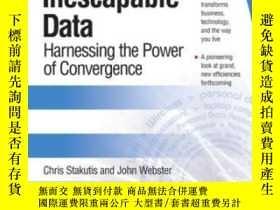 二手書博民逛書店Inescapable罕見Data: Harnessing The Power Of Convergence-不可