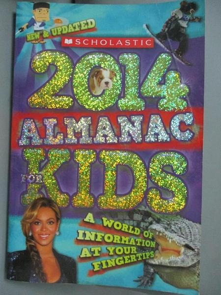 【書寶二手書T1/動植物_WFH】Scholastic Almanac for Kids 2014_Scholastic Inc. (COR)