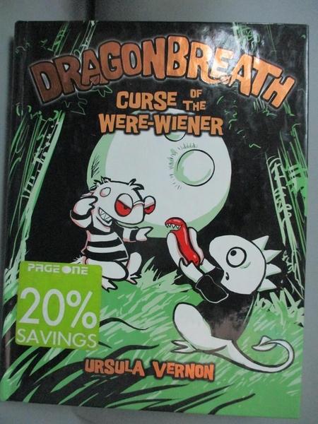 【書寶二手書T7/原文小說_IPM】Dragonbreath #3: Curse of the Were-Wiener_Vernon, Ursula