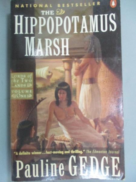 【書寶二手書T7/原文小說_OMX】The Hippopotamus Marsh_Pauline Gedge
