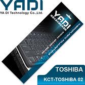 YADI 亞第 超透光 鍵盤 保護膜 KCT-TOSHIBA 02 TOSHIBA筆電專用 多數M系列、T230、P700等