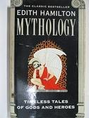 【書寶二手書T1/原文小說_A95】Edith Hamilton Mythology