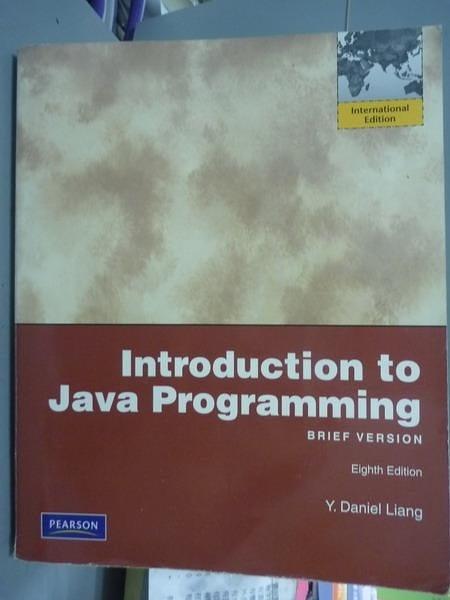 【書寶二手書T4/大學資訊_PNV】Introduction to Java Programming Brief Ver