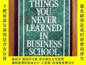 二手書博民逛書店1000THINGS罕見YOU NEVER LEARNED IN BUSINESS SCHOOLY27281