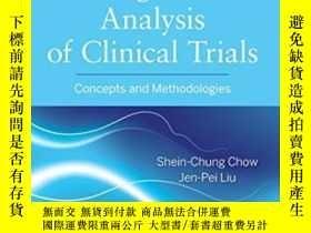 二手書博民逛書店Design罕見And Analysis Of Clinical TrialsY256260 Shein-ch