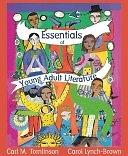 二手書博民逛書店 《Essentials of Young Adult Literature》 R2Y ISBN:020542015X│Allyn & Bacon