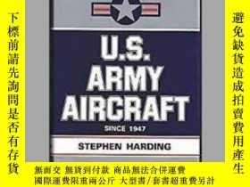 二手書博民逛書店U罕見S Army Aircraft Since 1947 (damaged)-1947年以來的美國陸軍飛機(損壞