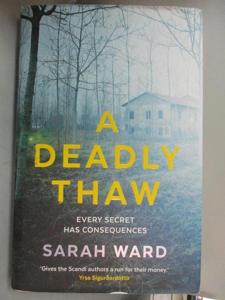 【書寶二手書T7/原文小說_OMY】A Deadly Thaw_Sarah Ward