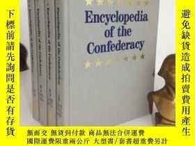 二手書博民逛書店Encyclopedia罕見Of The Confederacy 4vol-邦聯百科全書第4卷Y436638