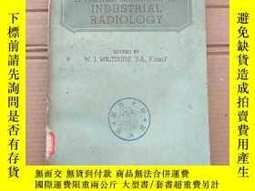 二手書博民逛書店A罕見further handbook of industrial radiology(P1359)Y1734