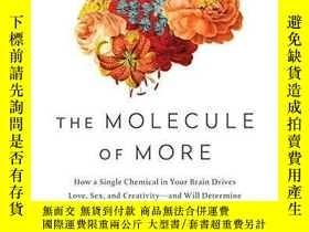 二手書博民逛書店The罕見Molecule Of MoreY364682 Daniel Z. Lieberman Benbel