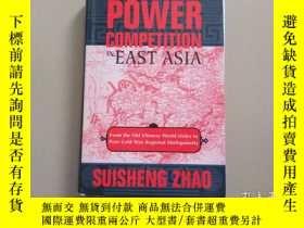 二手書博民逛書店Power罕見Competition in East Asia