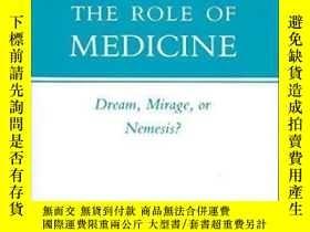 二手書博民逛書店The罕見Role Of MedicineY255562 Thomas Mckeown Princeton U