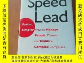 二手書博民逛書店英文原版精裝罕見速度領先 Speed Lead: Faster, Simpler Ways to Manage P