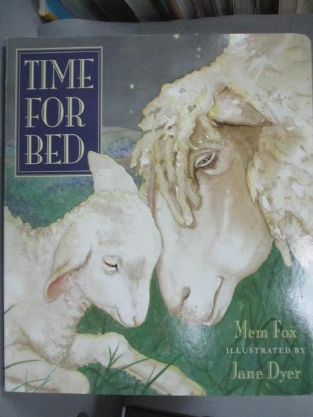【書寶二手書T3/少年童書_EZG】Time for Bed_Fox, Mem