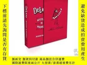 二手書博民逛書店DeLand:罕見Mystery and Madness by Richard Kaufman (Book and