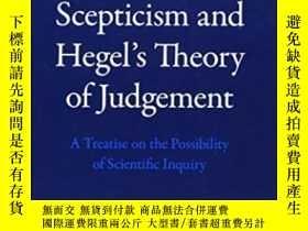 二手書博民逛書店Pyrrhonian罕見Scepticism And Hegel s Theory Of Judgement-皮爾