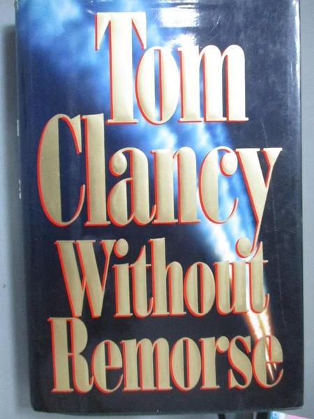 【書寶二手書T6/原文小說_XEY】Without Remorse_Tom Clancy