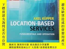 二手書博民逛書店Location-Based罕見Services: Fundam