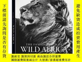 二手書博民逛書店The罕見Family Album of Wild Africa