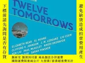 二手書博民逛書店Twelve罕見TomorrowsY364153 Wade Roush Mit Press 出版2018