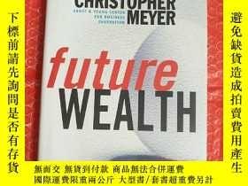 二手書博民逛書店futur罕見wealth 未來財富 包 ,少許劃線Y20361