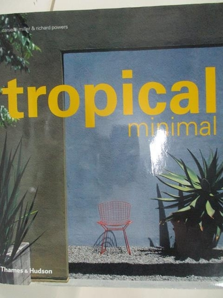 【書寶二手書T5/設計_DO1】Tropical minimal