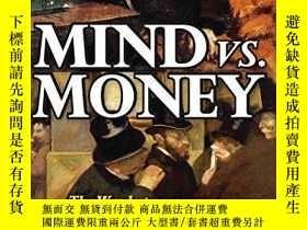 二手書博民逛書店Mind罕見Vs. MoneyY256260 Alan S. Kahan Transaction Publis