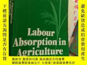二手書博民逛書店Labour罕見Absorption in Agricultur