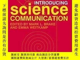 二手書博民逛書店Introducing罕見Science Communication: A Practical Guide-科學傳
