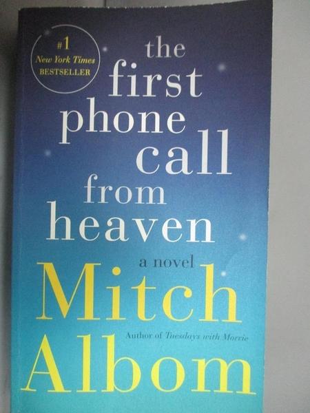 【書寶二手書T1/原文小說_JHZ】The First Phone Call from Heaven_Albom, Mitch