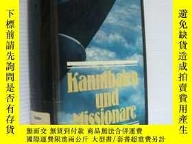 二手書博民逛書店Kannibalen罕見Mission 精裝大32開 1981年