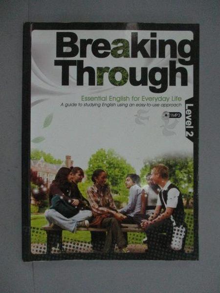 【書寶二手書T3/語言學習_ZCO】Breaking through. leve 2_Bruce Bagnell等編輯_